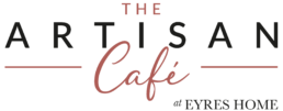 The Artisan Cafe at Eyres Home